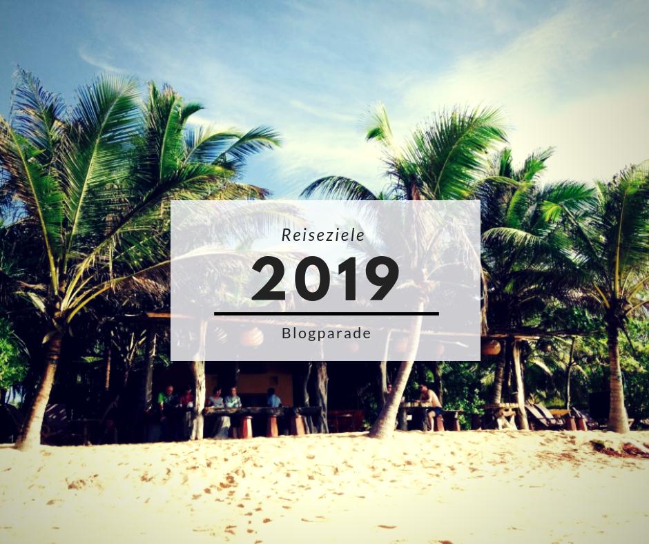 Reiseziele in 2019